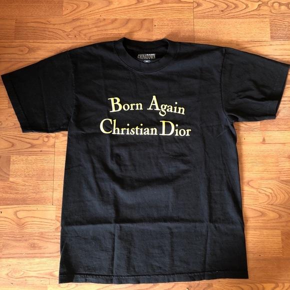 dfaa48a82ff5 Chinatown Market Shirts | Born Again Christian Dior Tshirt | Poshmark